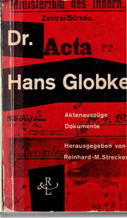 Dr. Hans Globke. Aktenauszüge, Dokumente